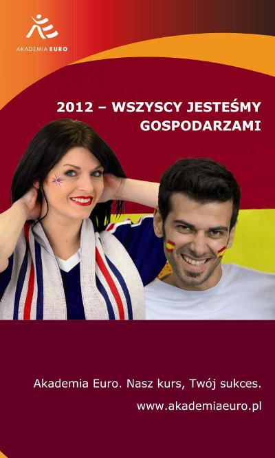 akademia euro - Akademia EURO 2012 (nowosci;Szkolenia, Nowości)